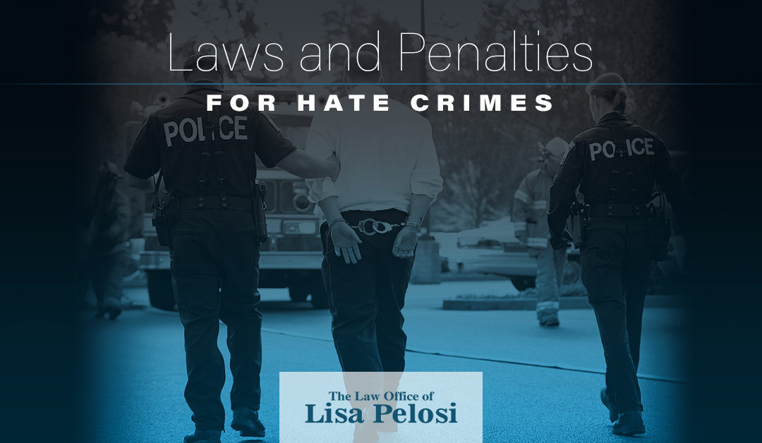 Laws and Penalties for Hate Crimes