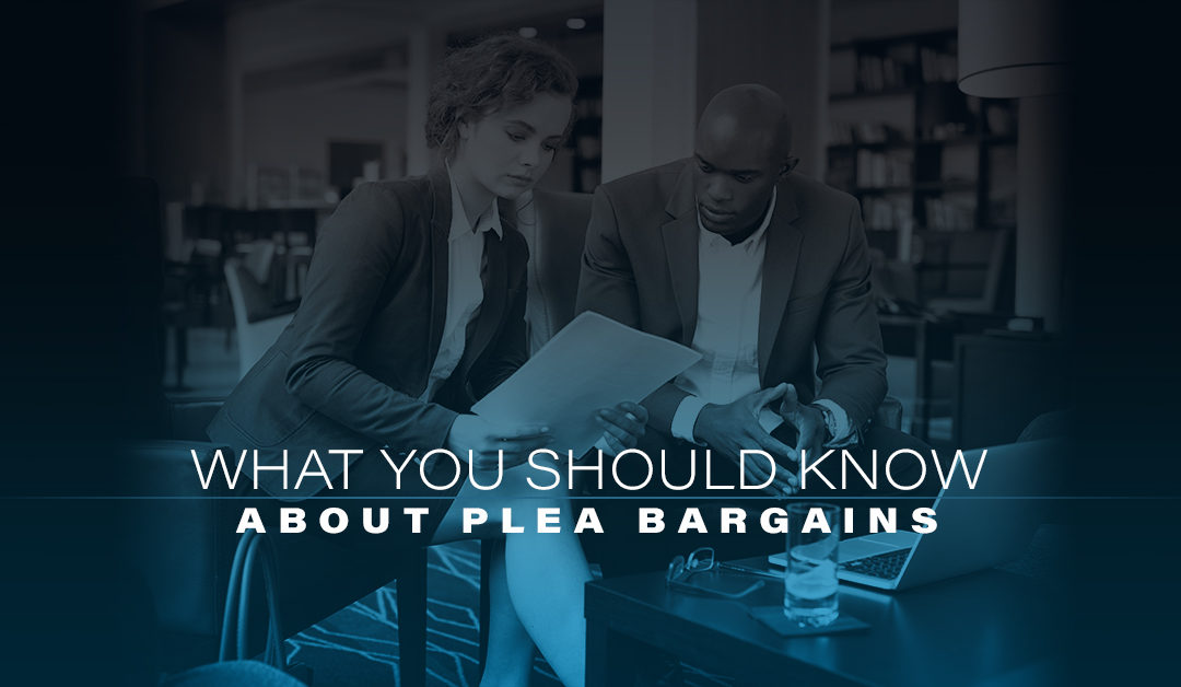 What You Should Know About Plea Bargains